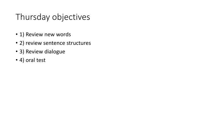Thursday objectives