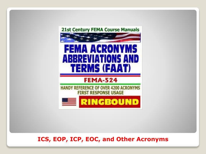 ICS, EOP, ICP, EOC