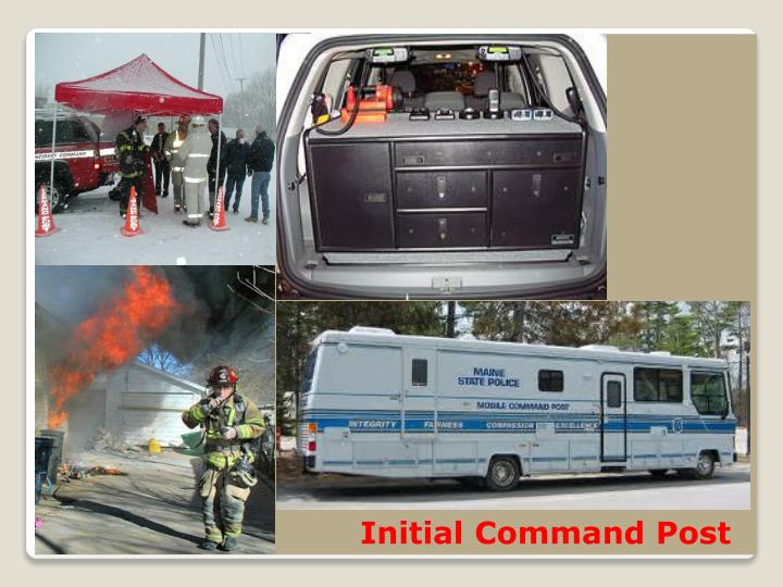 Initial Command Post