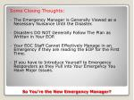 so you re the new emergency manager7