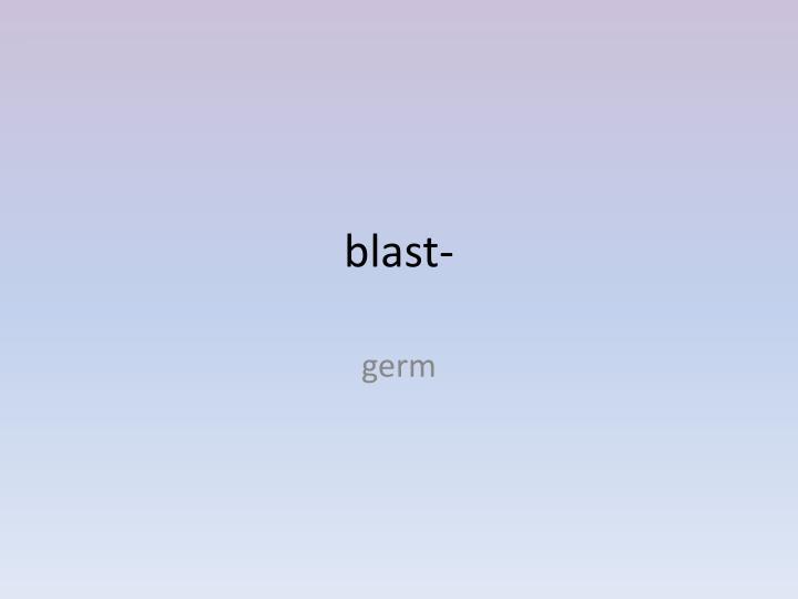 blast-