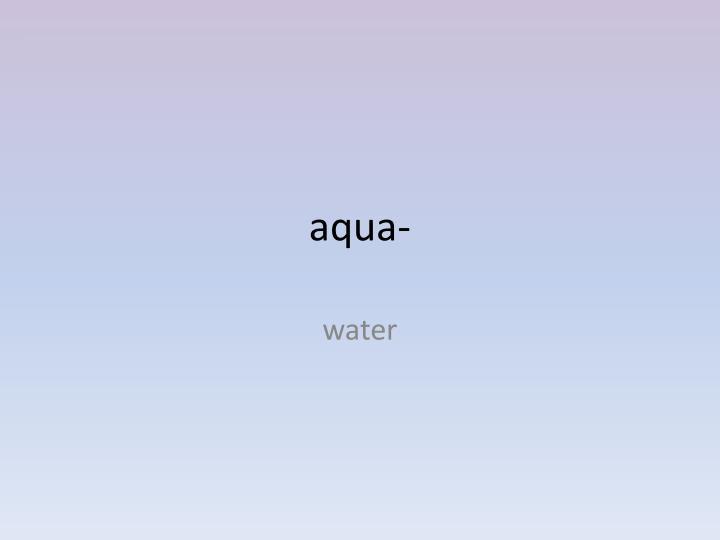 aqua-