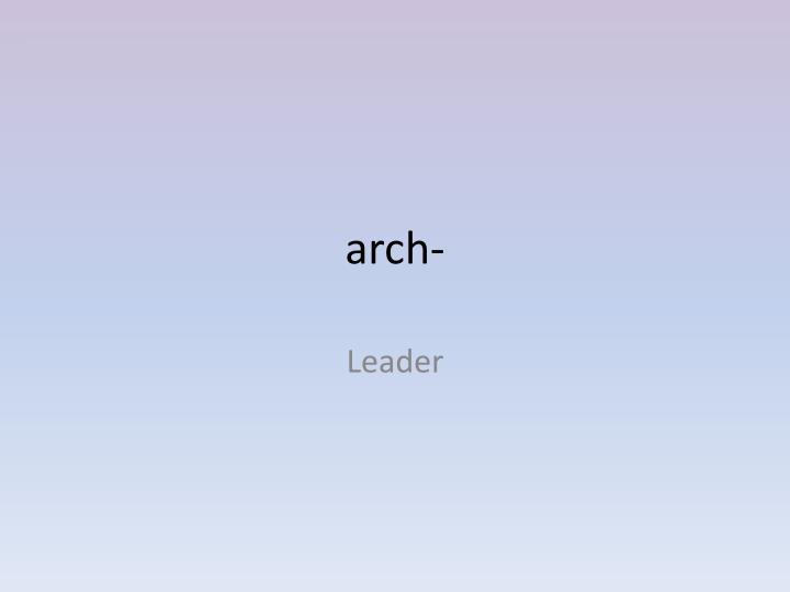 arch-