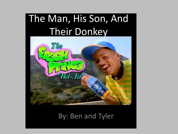 the man his son and their donkey