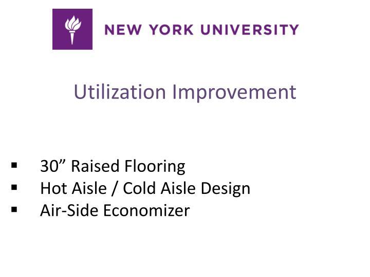 Utilization Improvement