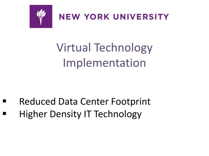 Virtual Technology Implementation
