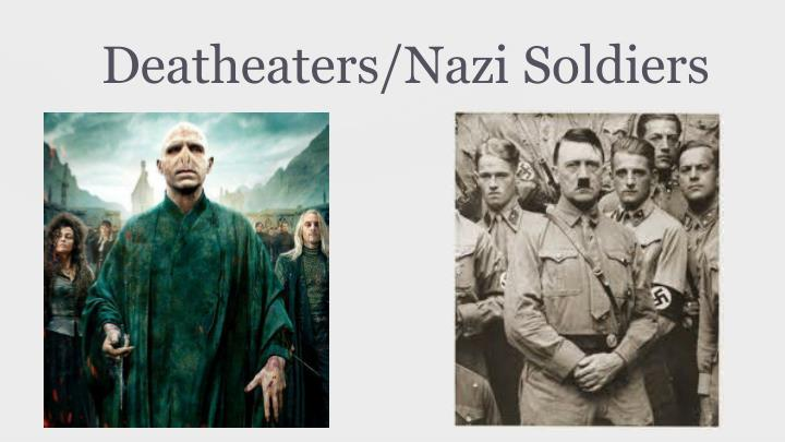 Deatheaters/Nazi Soldiers