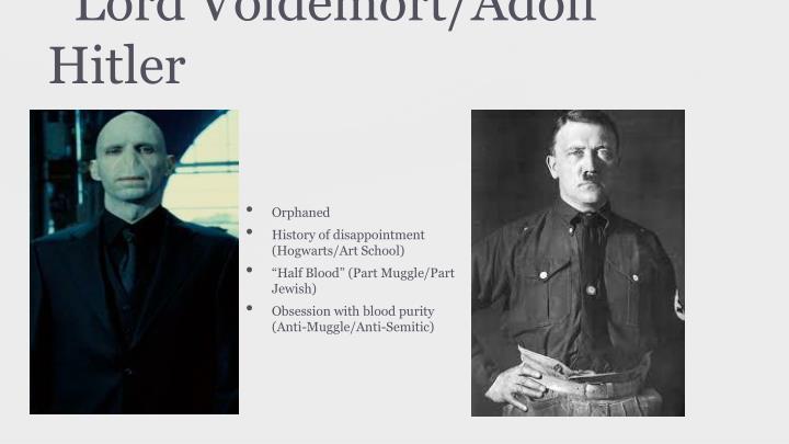 Lord Voldemort/Adolf Hitler