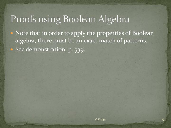 Proofs using Boolean Algebra