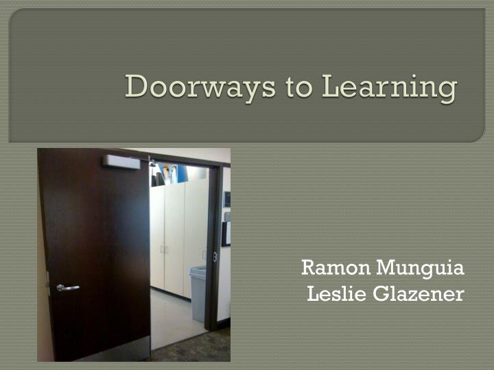 Doorways to learning