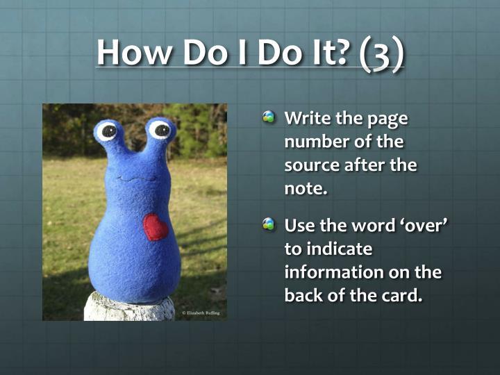 How Do I Do It? (3)