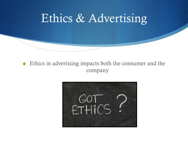 Ethics & Advertising