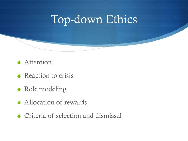 Top-down Ethics