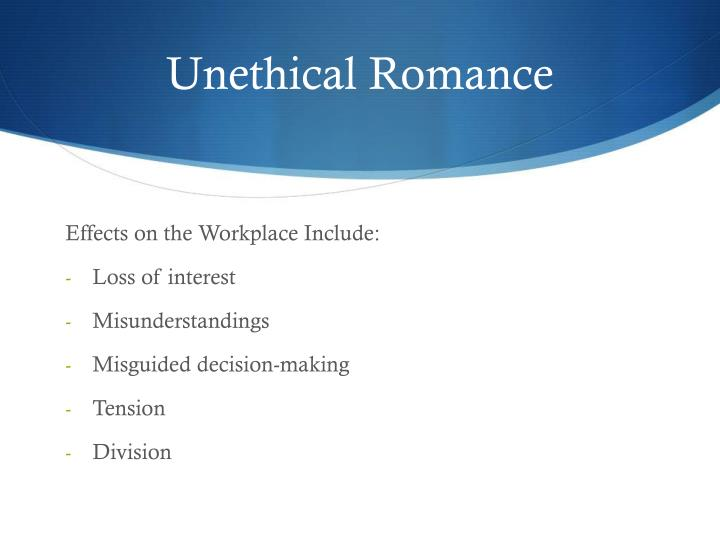 Unethical Romance