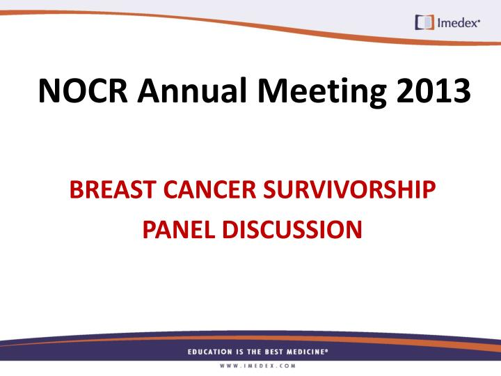 NOCR Annual Meeting 2013