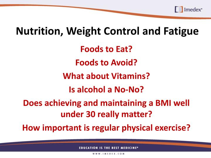 Nutrition, Weight Control and Fatigue