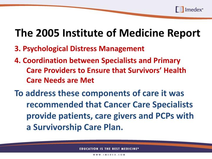 The 2005 Institute of Medicine Report