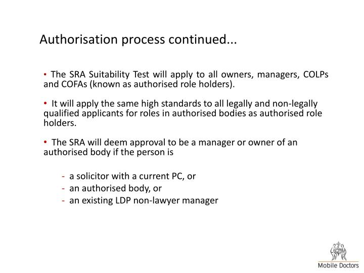 Authorisation process continued...