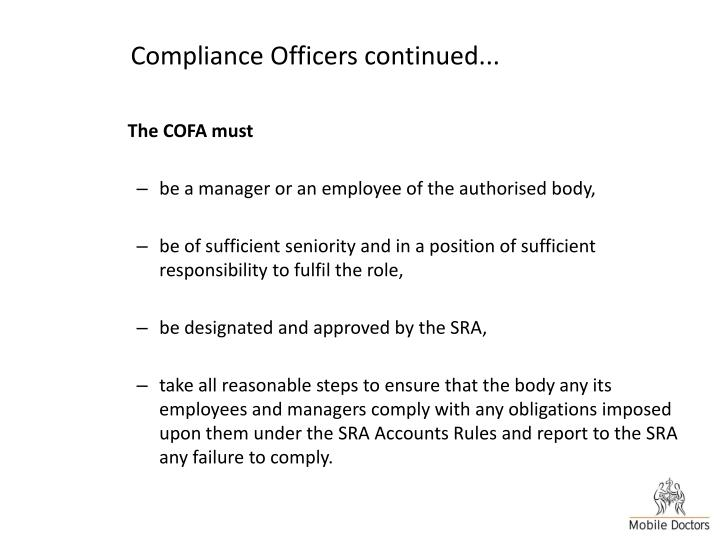 Compliance Officers continued...