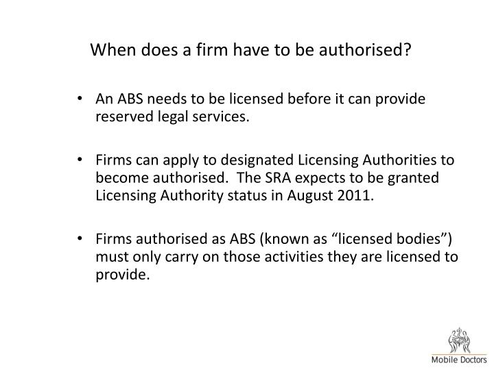 When does a firm have to be authorised?