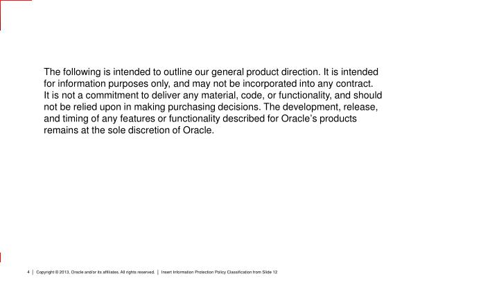 The following is intended to outline our general product direction.