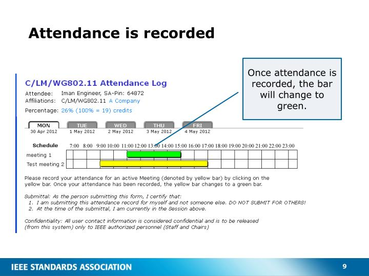 Attendance is recorded