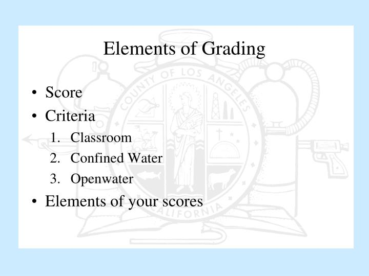 Elements of Grading