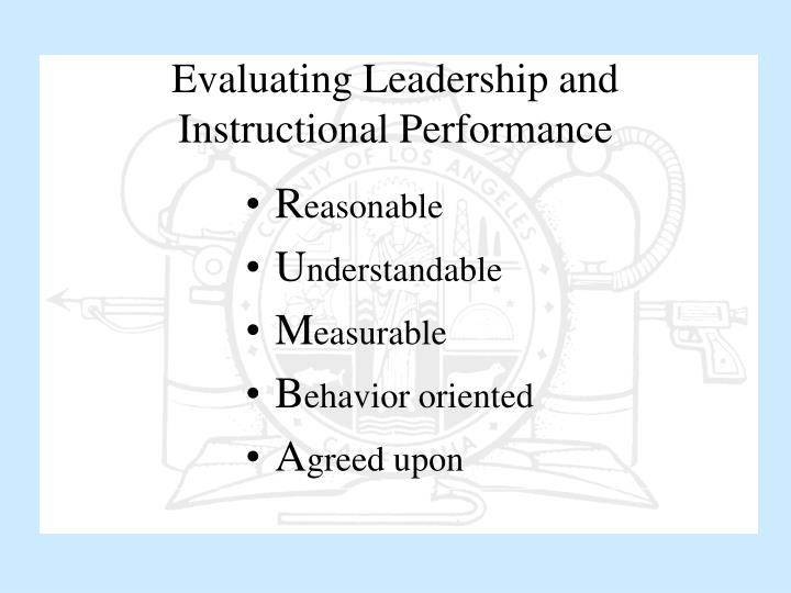 Evaluating Leadership and Instructional Performance