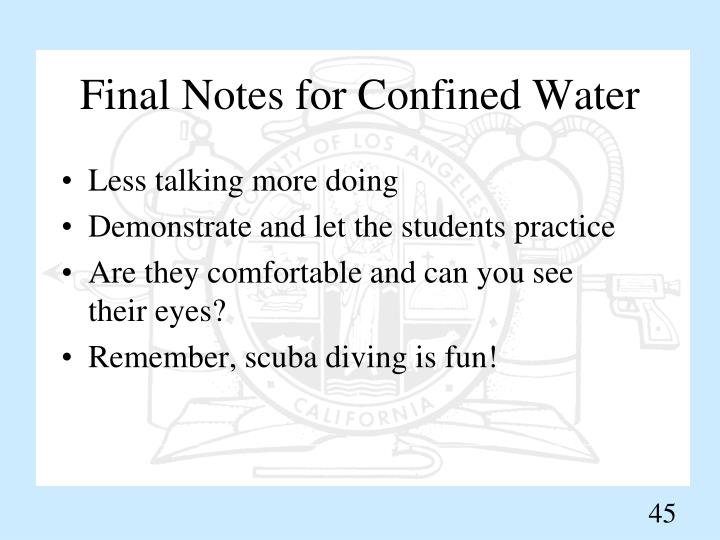 Final Notes for Confined Water
