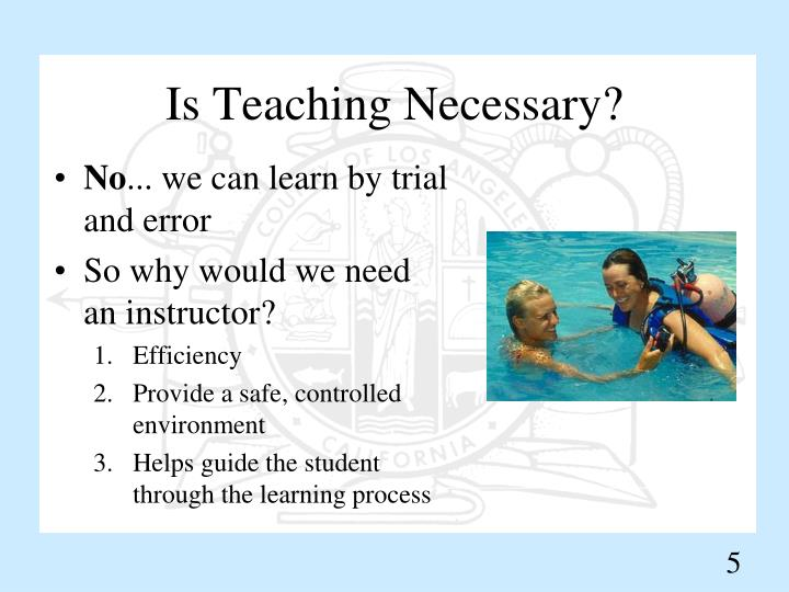 Is Teaching Necessary?