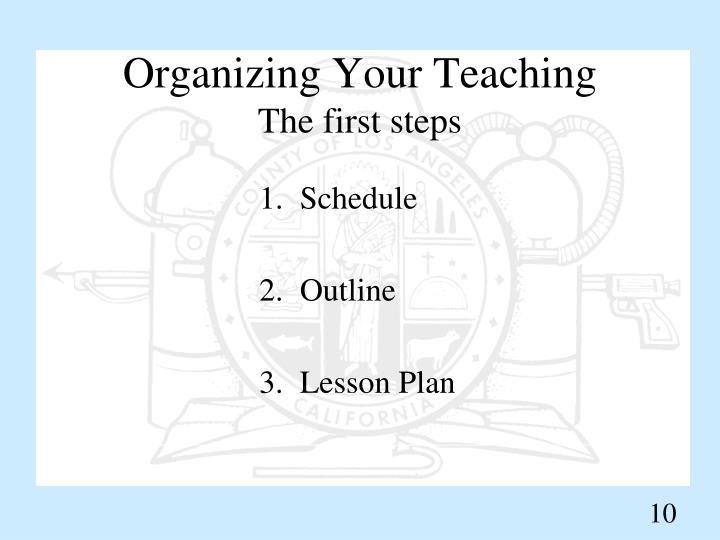 Organizing Your