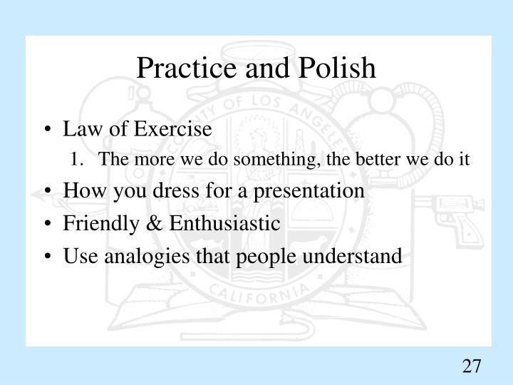 Practice and Polish