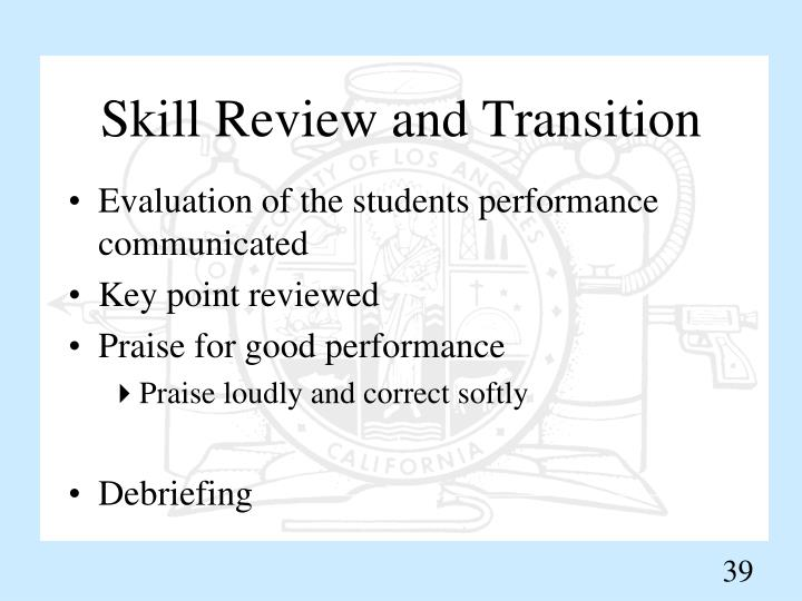 Skill Review and Transition