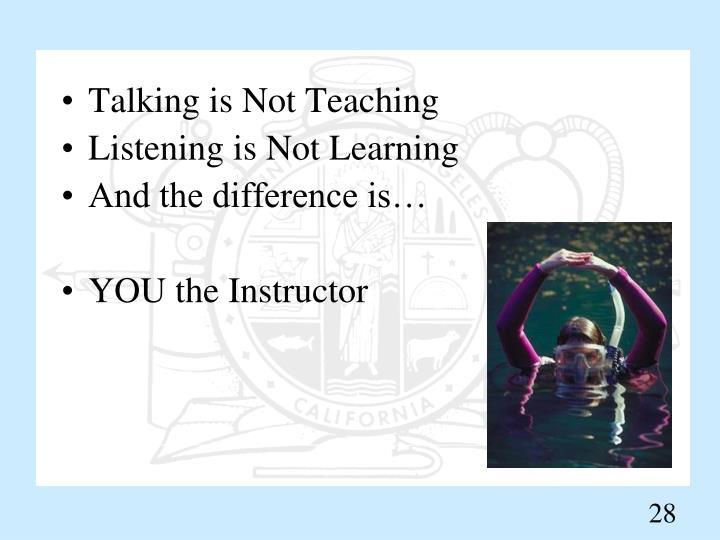 Talking is Not Teaching