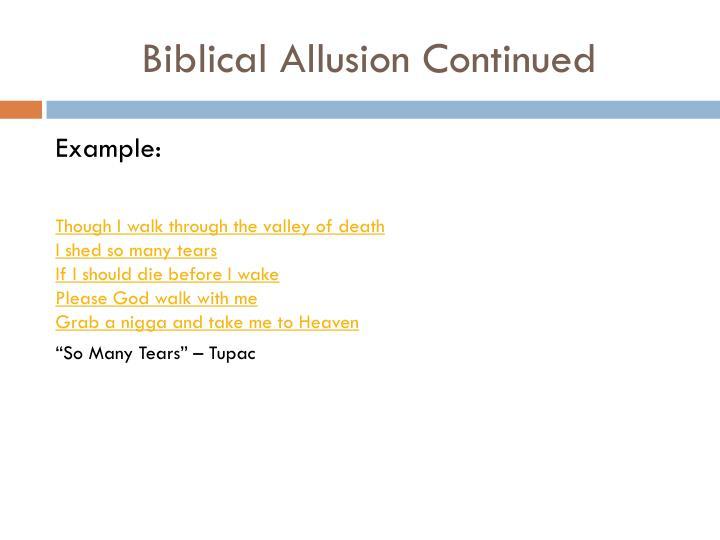 Biblical Allusion Continued
