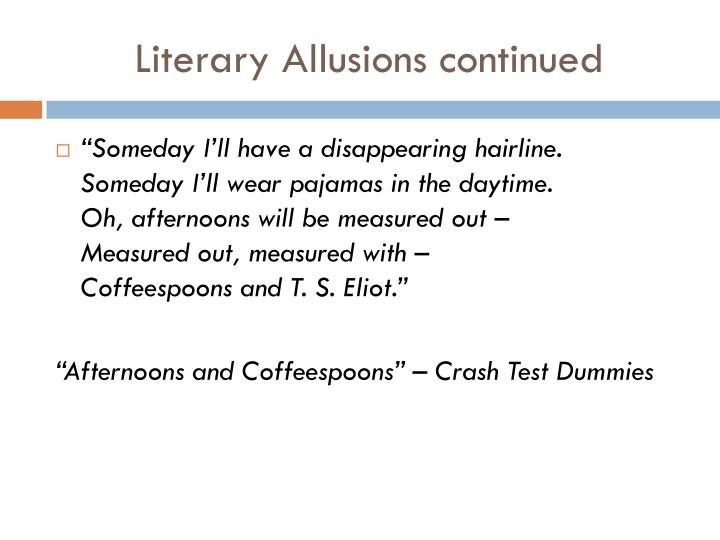 Literary Allusions continued