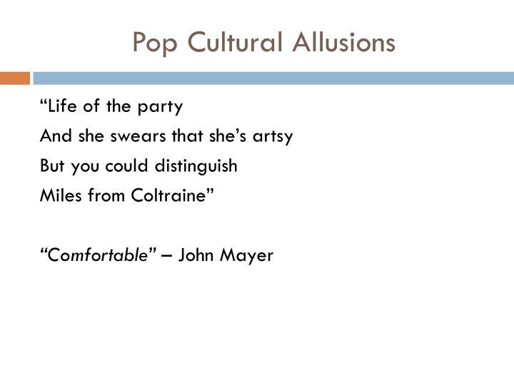 Pop Cultural Allusions