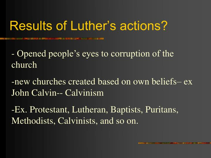 the protestant reformation in the eyes of martin luther king and john calvin Martin luther made a protest  john calvin published 'institutes of the christian religion' this book defined protestant religion according to calvin.