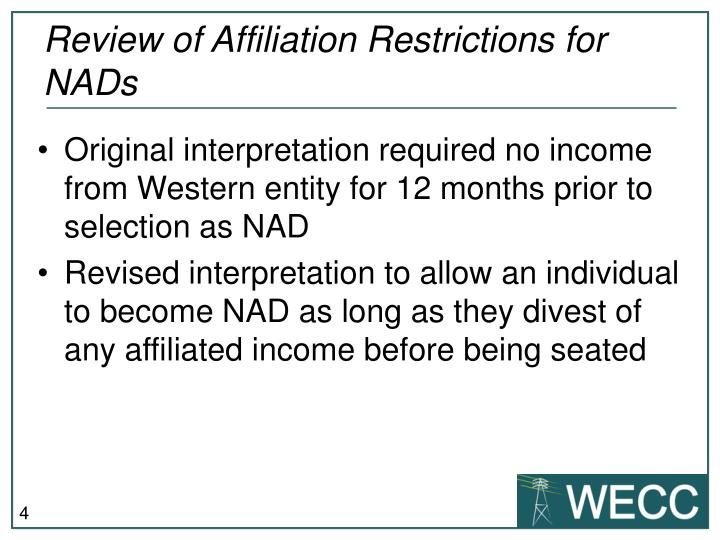 Review of Affiliation Restrictions for NADs