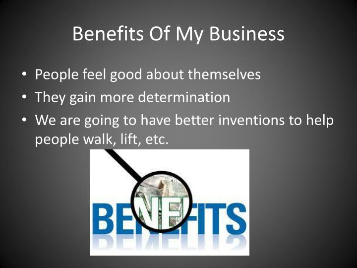 Benefits Of My Business