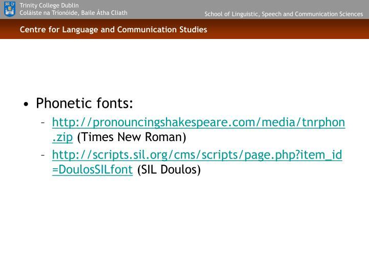 Phonetic fonts: