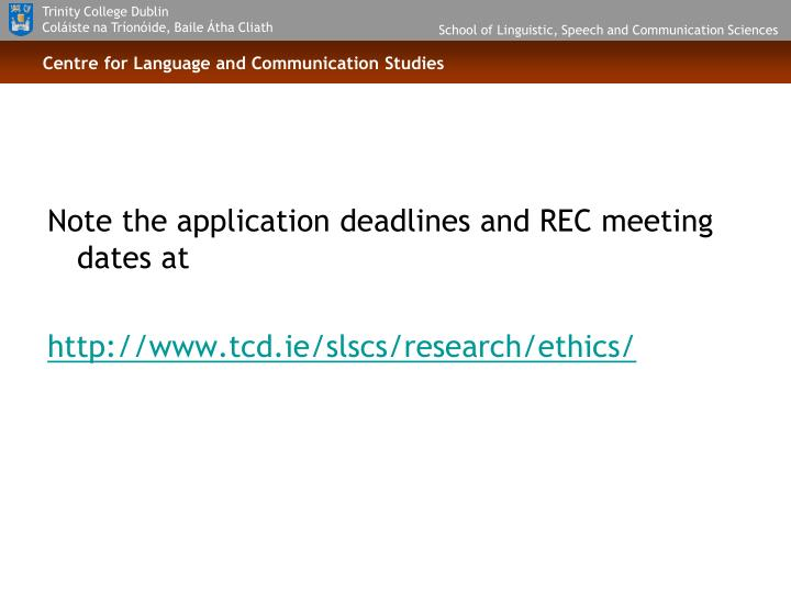 Note the application deadlines and REC meeting dates at