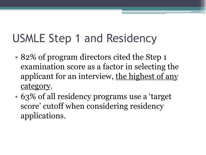 USMLE Step 1 and Residency