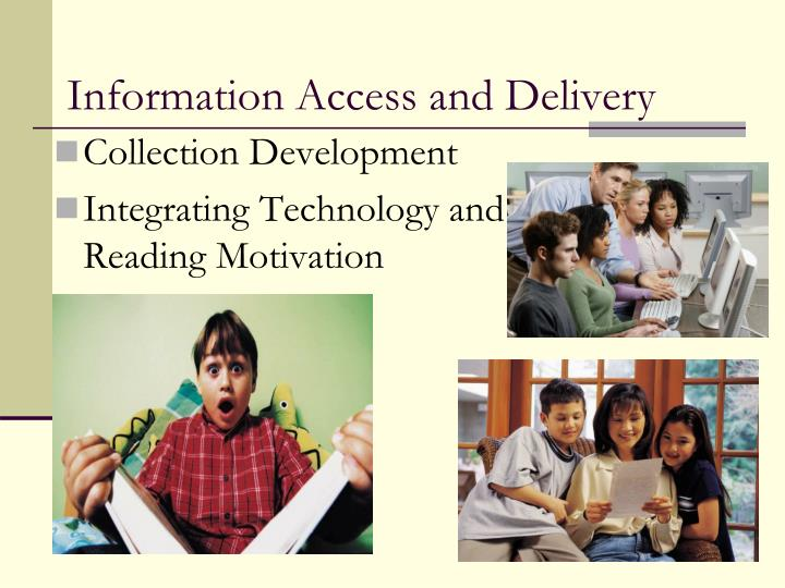 Information Access and Delivery