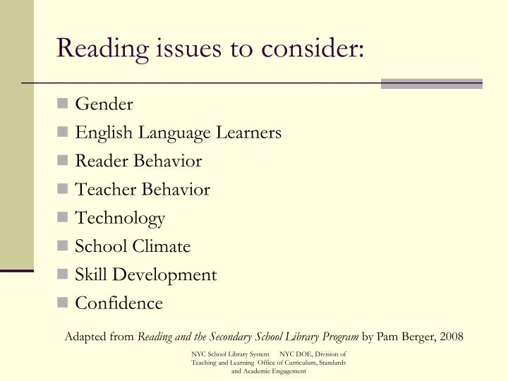 Reading issues to consider: