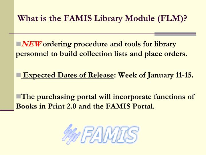 What is the FAMIS Library Module (FLM)?