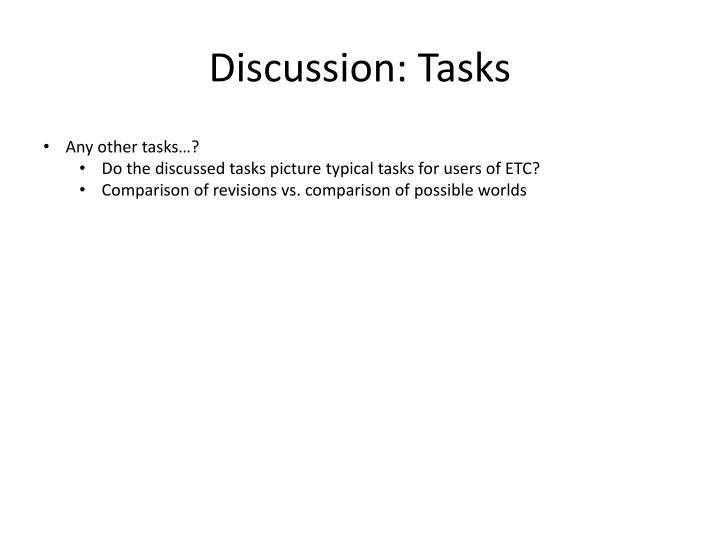 Discussion: Tasks