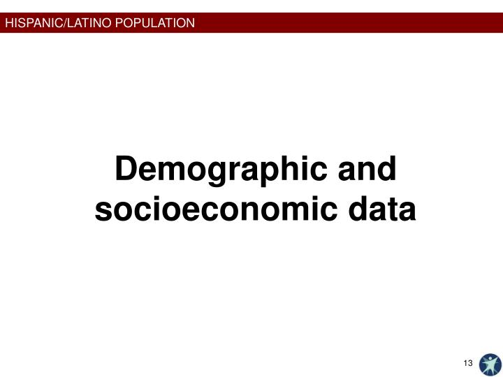 Demographic and socioeconomic data