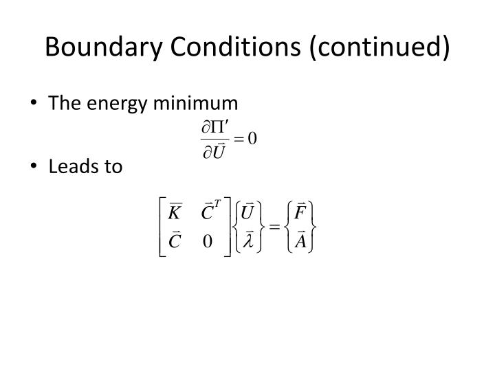 Boundary Conditions (continued)
