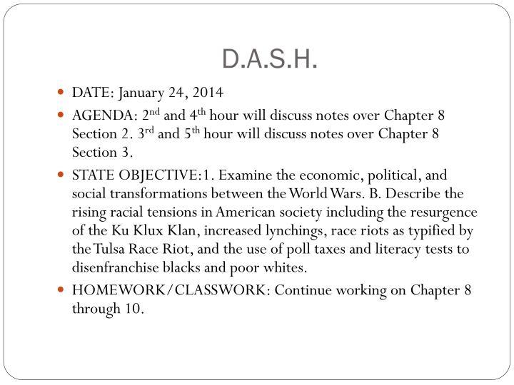 D.A.S.H.